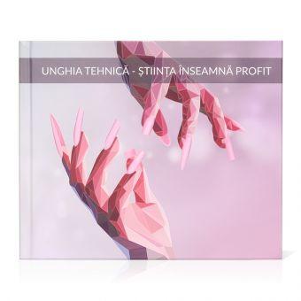 Carte Denisa Bereski - UNGHIA TEHNICA - Stiinta inseamna profit