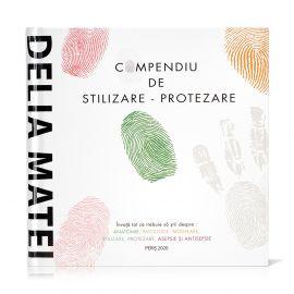 Compendiu de stilizare-protezare - Delia Matei