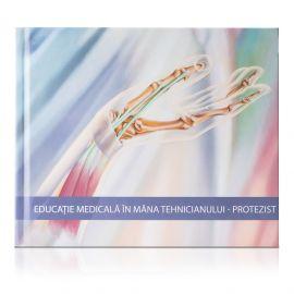 Carte Denisa Bereski - Educatie Medicala in mana Tehnicianului